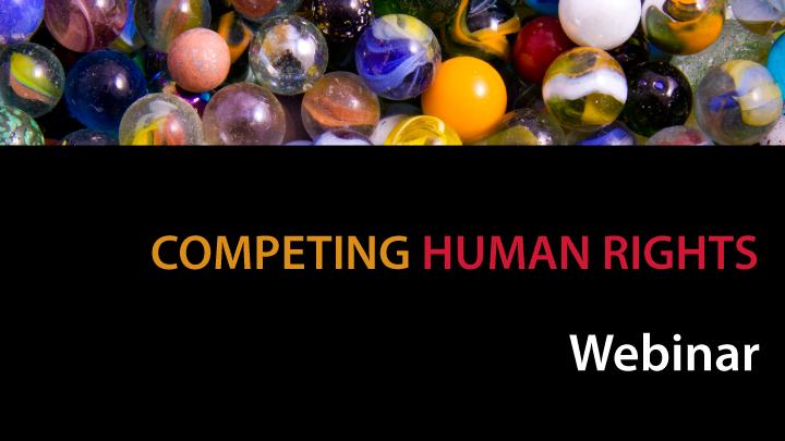 Competing Human Rights Webinar
