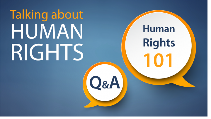 Human Rights 101 - Q&A